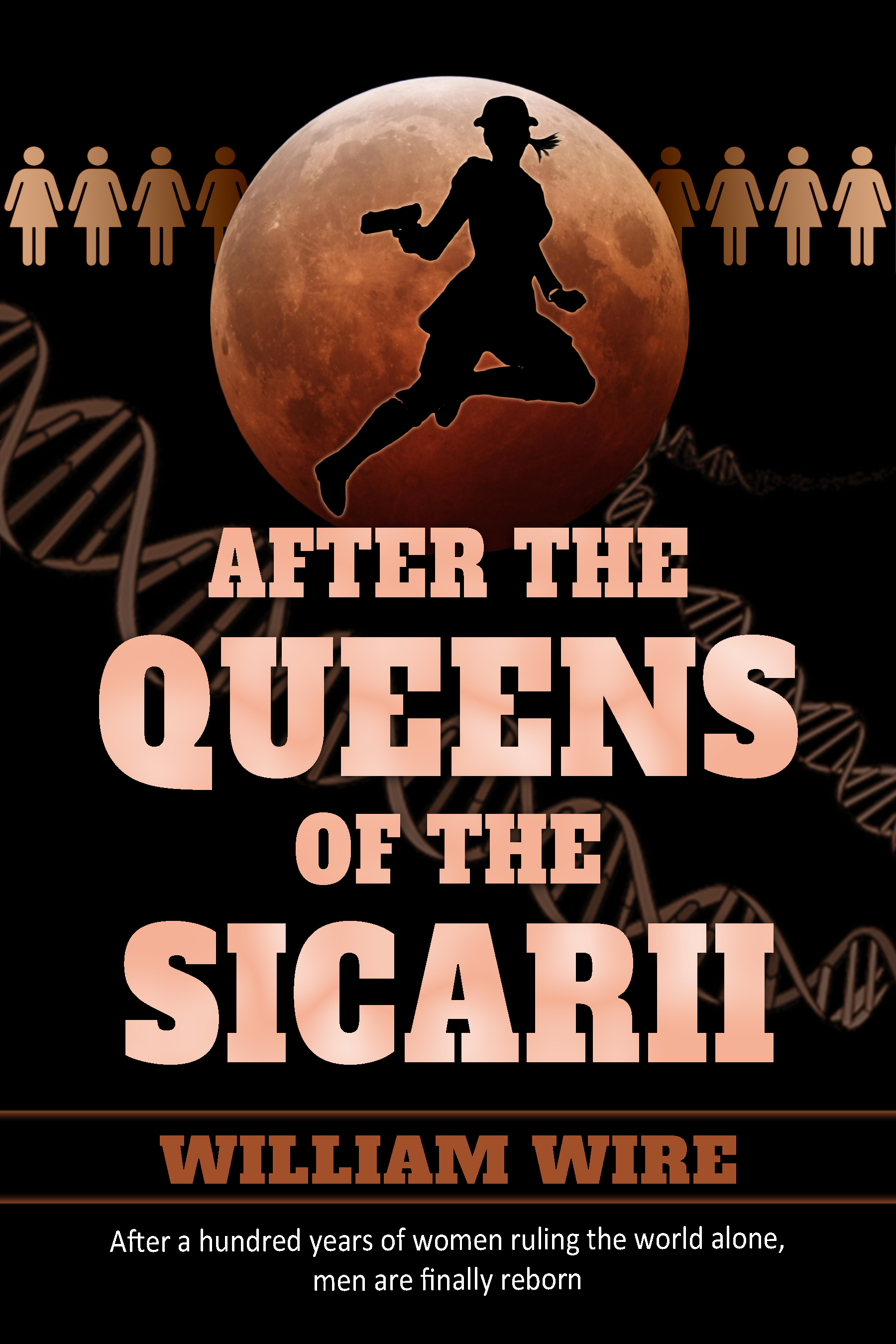 After the Queens of the Sicarii William Wire