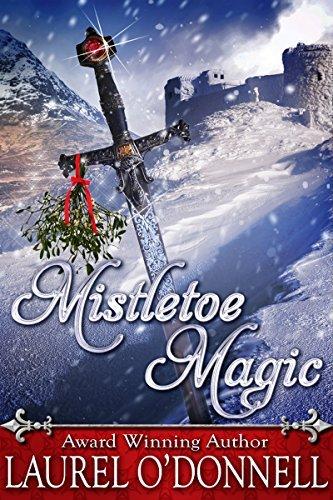 Mistletoe Magic  by  Laurel ODonnell
