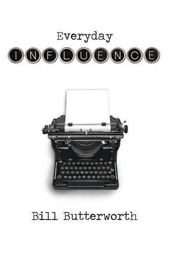 Everyday Influence  by  Bill Butterworth