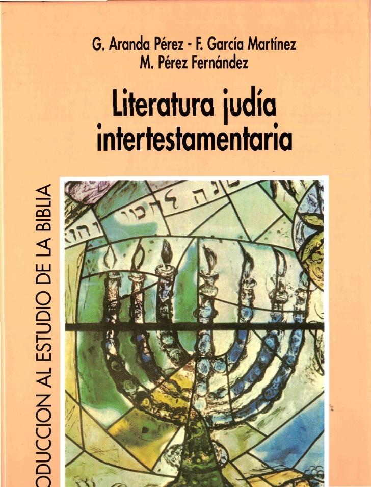 Literatura judía intertestamentaria Aranda Perez, Gonzalo