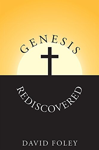 Genesis Rediscovered  by  David Foley