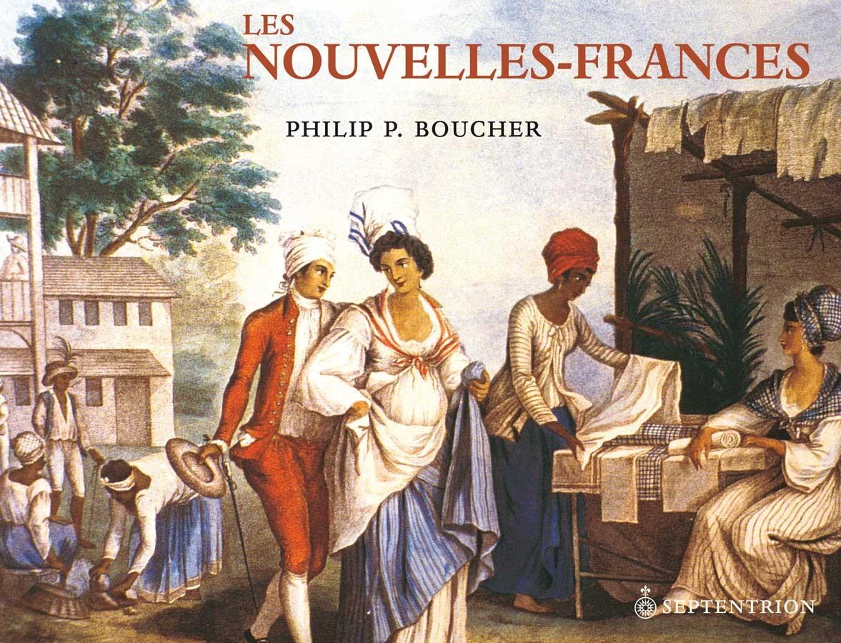 Les Nouvelles-Frances  by  Philip Boucher