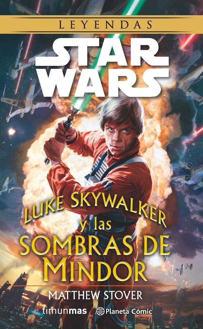 Luke Skywalker y las sombras de Mindor Matthew Woodring Stover
