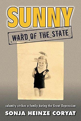 Sunny, Ward of the State  by  Sonja Heinze Coryat