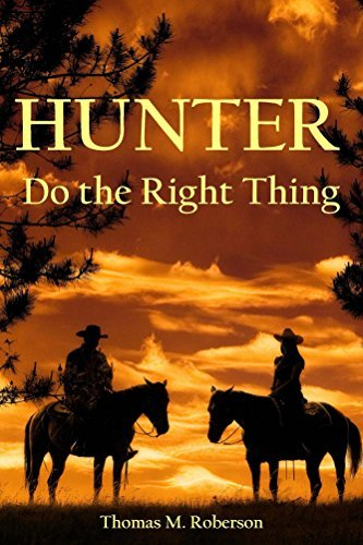 Hunter: Do the Right Thing Thomas M. Roberson