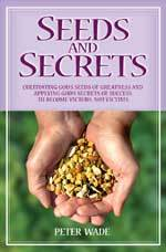 Seeds and Secrets  by  Peter  Wade