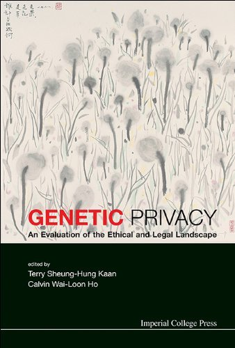 Genetic Privacy:An Evaluation of the Ethical and Legal Landscape  by  Terry Sheung-Hung Kaan