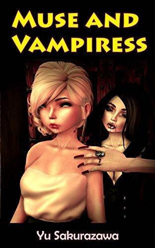 Muse and Vampiress YU SAKURAZAWA