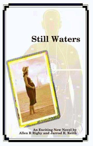Still Waters  by  Jarrod R. Keith
