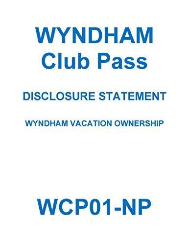 WCP01-NP Rev.06-01-15: Wyndham Club Pass Disclosure Summary WVO