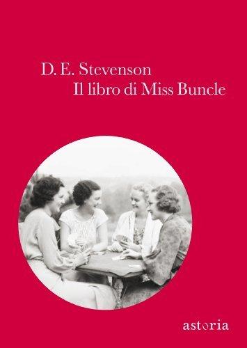 Il libro di Miss Buncle  by  D.E. Stevenson