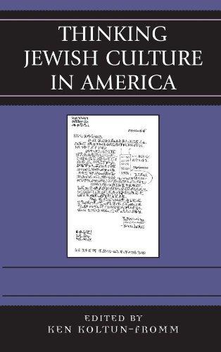 Thinking Jewish Culture in America  by  Ken Koltun-Fromm