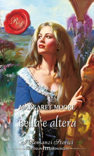 Bella e altera  by  Margaret Moore