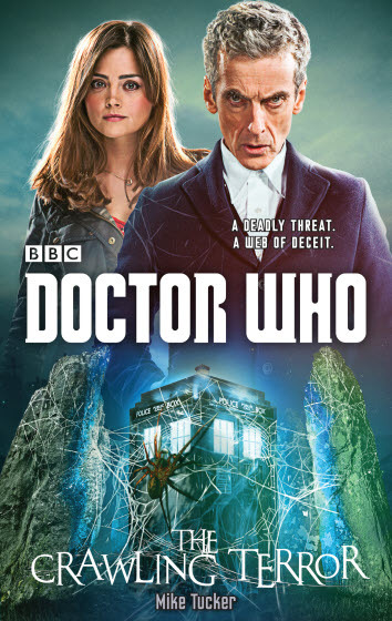 Doctor Who: The Crawling Terror (12th Doctor Novel)  by  Mike Tucker
