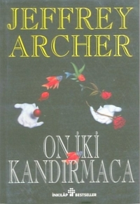 On İki Kandırmaca Jeffrey Archer