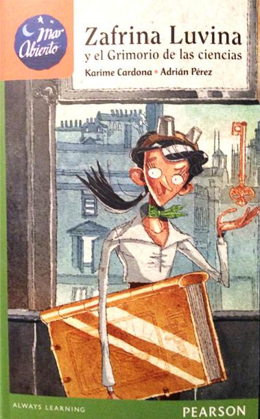 Zafrina Luvina y el Grimorio de las ciencias (Zafrina Luvina #1)  by  Karime Cardona Cury