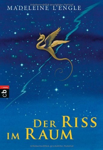 Der Riss im Raum (A Wrinkle in Time Quintet, #2)  by  Madeleine LEngle