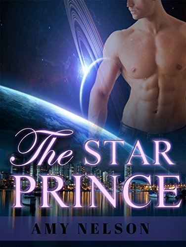 ROMANCE: The Star Prince (BBW Billionaire Shifter Menage Romance) (Alpha Male Paranormal Short Stories)  by  Amy Nelson