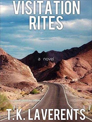 Visitation Rites  by  T. K. Laverents