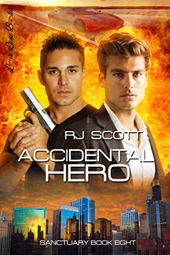 Accidental Hero (Sanctuary Book 8)  by  R.J. Scott