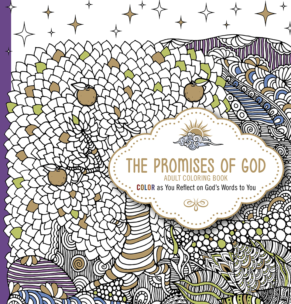 The Promises of God - Adult Coloring Book: Color as You Reflect on Gods Words to You Passio