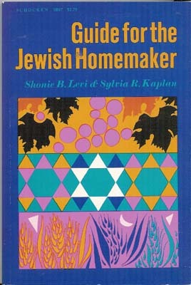 Guide for the Jewish Homemaker  by  Shonie B. Levi