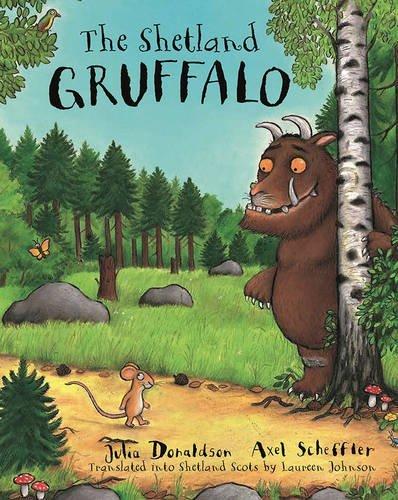 The Shetland Gruffalo Julia Donaldson