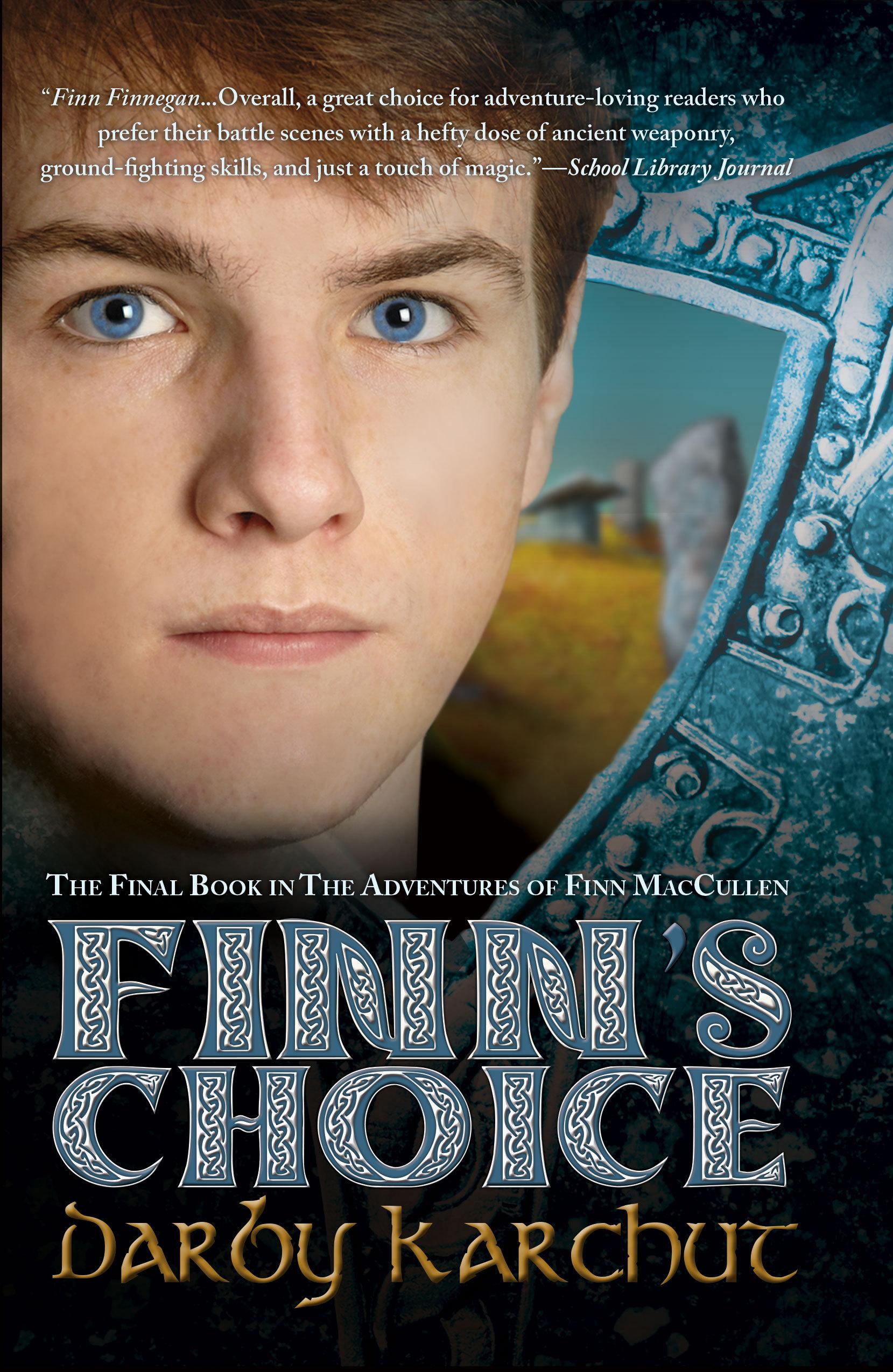 Finns Choice  (The Adventures of Finn MacCullen, #4) Darby Karchut