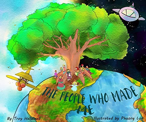 The People Who Made Me: A Childrens Book on Ancestry  by  Troy Hallewell