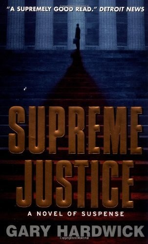 Supreme Justice  by  Gary Hardwick