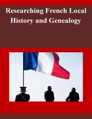 Researching French Local History and Genealogy Library of Congress