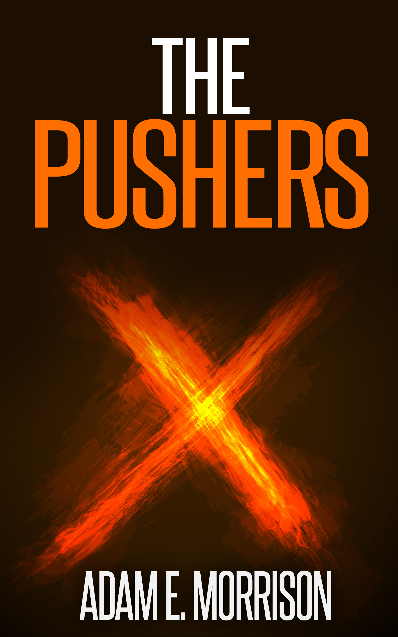The Pushers  by  Adam E. Morrison