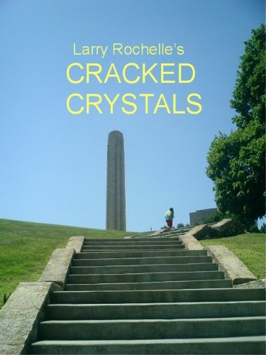 Cracked Crystals (Palmer Morel Mysteries Book 3) Larry Rochelle