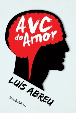 AVC do amor Luís Abreu