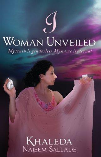 I Woman Unveiled Khaleda Najeem Sallade