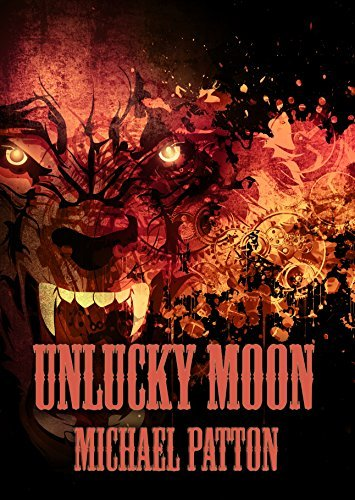 Unlucky Moon  by  Michael Patton
