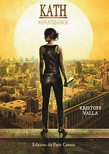 Kath: Renaissance  by  Kristoff Valla