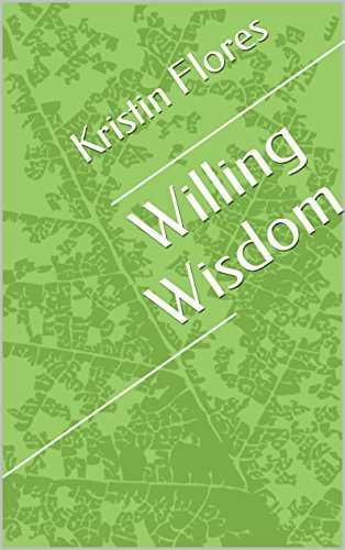 Willing Wisdom  by  Kristin Flores