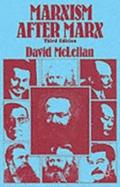 Marxism After Marx: An Introduction David McLellan