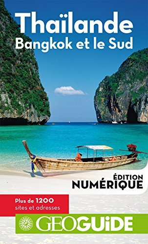 GEOguide Thaïlande. Bangkok et le Sud  by  Collectif Gallimard Loisirs