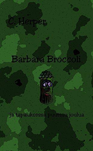 Barbara Broccoli ja tapauksessa puuttuu joulua C. Herper
