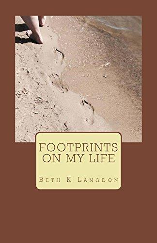 Footprints on My Life  by  Beth Langdon