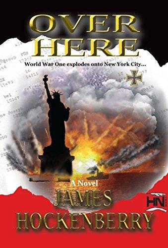 Over Here (Martin Keller Series Book 1) James Hockenberry