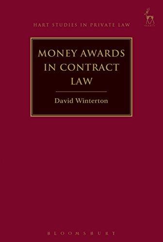 Money Awards in Contract Law, David Winterton