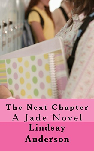 The Next Chapter (Jade Book 3)  by  Lindsay Anderson