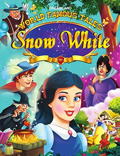 Snow White: World Famous Tales  by  Dreamland Publications