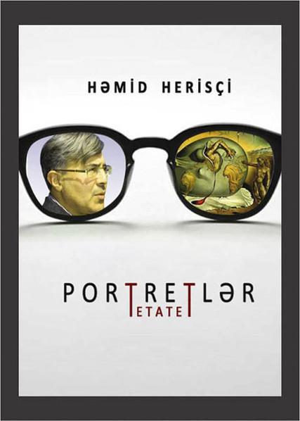 Portretlər: Tetatet Həmid Herisçi