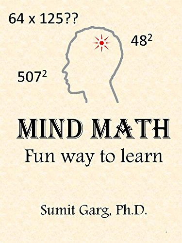 MIND MATH: Learn Math the Fun Way Sumit Garg