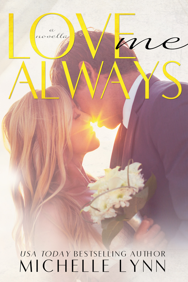 Love Me Always (The Invisibles #5.5)  by  Michelle  Lynn