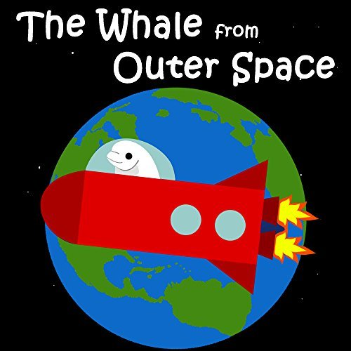 Childrens Books: The Whale from Outer Space [bedtime stories for children]  by  V. Moua
